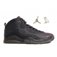"Mens Air Jordan 10 Retro ""OVO"" For Sale Lastest"